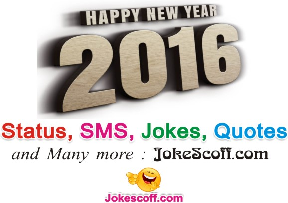 happy new year 2016, status, sms, jokes, quotes, wishes