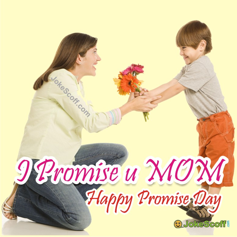 I promise you mom - Promise Day