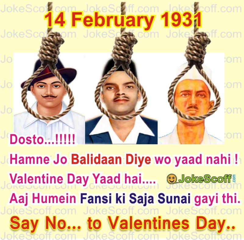 No Valentine Day - Bhagat singh rajguru sukhdev Fansi Saja