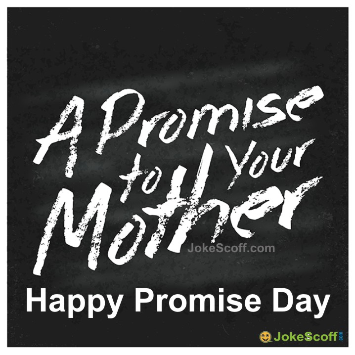 Promise to Mother - Promise Day DP