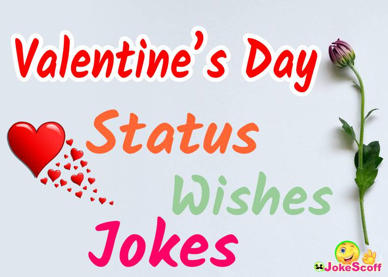 Valentine's Day Status Wishes Jokes