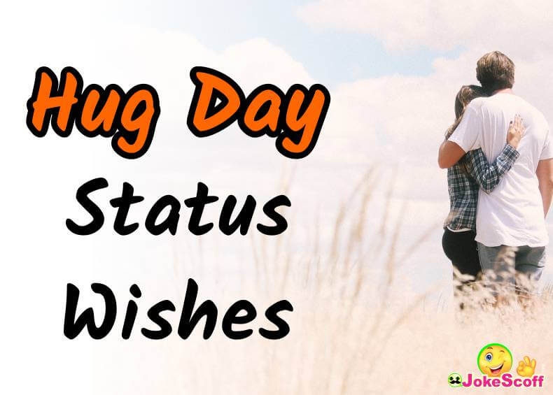 Hug Day Status and Wishes 2