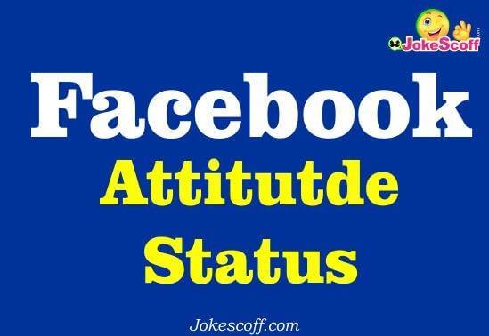 Facebook Attitutde Status