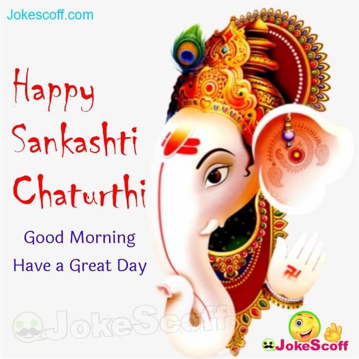 Happy Sankashti Chaturthi Good monring